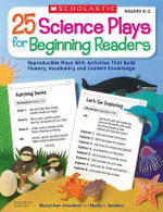 25 Science Plays for Beginning Readers : Grades 1-2 - Sheryl Ann Crawford