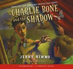 Charlie Bone and the Shadow - Jenny Nimmo