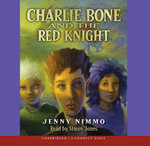 Charlie Bone and the Red Knight : Library Edition - Jenny Nimmo