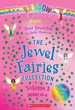 Rainbow Magic : The Jewel Fairies Collection Volume 1 : The Jewel Fairies Series : Books 1 - 4 - Daisy Meadows