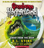 Goosebumps HorrorLand #2 : Creep from the Deep : Audio : Creep from the Deep : Audio - R. L. Stine