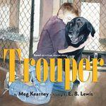 Trouper - Meg Kearney