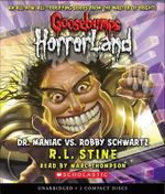 Dr. Maniac vs. Robby Schwartz - R L Stine