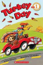 Turkey Day : Scholastic Readers Level 1