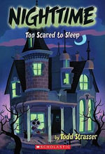Too Scared to Sleep - Todd Strasser