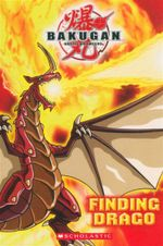 Finding Drago : Bakugan - Tracey West