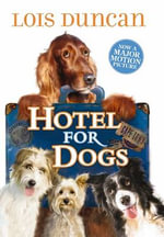Hotel for Dogs - Lois Duncan