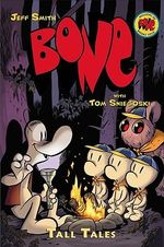 Bone : Tall Tales : The Bone Adventures - Jeff Smith