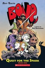 Bone : Quest for the Spark : Bone Legacy : Book 1 - Thomas E Sniegoski
