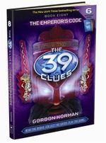 The Emperor's Code : The 39 Clues Series : Book 8 - Gordon Korman