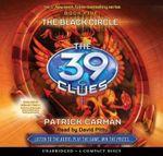 The Black Circle : 39 Clues - Patrick Carman
