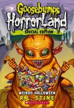 Weirdo Halloween : Goosebumps HorrorLand : Book 16 - R. L. Stine