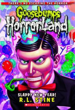 Slappy New Year! : Goosebumps HorrorLand Series : Book 18   - R. L. Stine