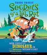 Mom, There's a Dinosaur in Beeson's Lake - Trudi Strain Trueit