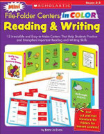 Reading and Writing, Grades 2-3 : 12 Irresistible and Easy-To-Make Centers That Help Students Practice and Strengthen Important Reading and Writing Skills - Betty Jo Evers
