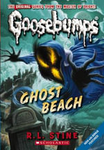 Ghost Beach : Ghost Beach - R L Stine