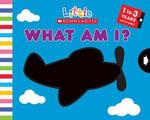 What Am I? : What Am I? - Salina Yoon