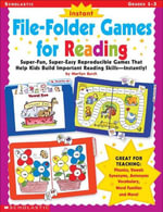 Instant File-Folder Games for Reading : Super-Fun, Super-Easy Reproducible Games That Help Kids Build Important Reading Skills-Independently! - Marilyn Myers Burch