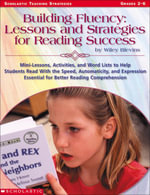Building Fluency : Lessons and Strategies for Reading Success: Mini-Lessons, Activities, and Word Lists to Help Students Read With the Speed, Automatic - Wiley Blevins