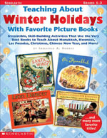 Teaching About Winter Holidays With Favorite Picture Books : Irresistible, Skill-Building Activities That Use The Very Best Books to Teach About Hanukk - Immacula A. Rhodes