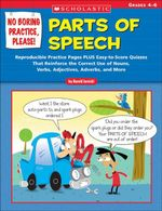 No Boring Practice, Please! Parts of Speech : Reproducible Practice Pages PLUS Easy-to-Score Quizzes That Reinforce the Correct Use of Nouns, Verbs, Ad - Harold Jarnicki