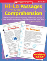 Hi-Lo Passages to Build Comprehension : Grades 7-8: 25 High-Interest/Low Readability Fiction and Nonfiction Passages to Help Struggling Readers Build C - Michael Priestley