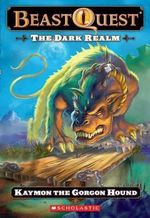 Kaymon the Gorgon Hound : The Dark Realm USA Series : Book 16 - Adam Blade