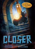 Closer : Tunnels - Roderick Gordon