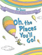 Oh, the Places You'll Go! : Dr. Seuss Happy Graduation Gift Set