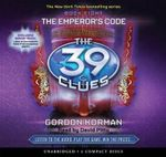 The 39 Clues #8 : The Emperor's Code - Audio Library Edition - Gordon Korman