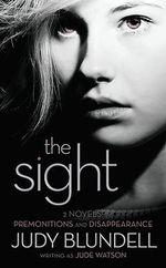 The Sight : Premonitions/Disappearance - Judy Blundell