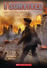 The San Francisco Earthquake, 1906 : I Survived (Quality) - Lauren Tarshis