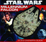 Millennium Falcon : A 3-D Owner's Guide - Inc. Staff Scholastic