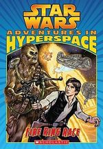 Fire Ring Race : Adventures in Hyperspace #1: Fire Ring Race - Ryder Windham