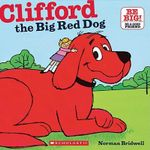 Clifford the Big Red Dog - Norman Bridwell