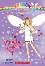 Rainbow Magic : Phoebe the Fashion Fairy : The Party Fairies : Book 20 - Daisy Meadows
