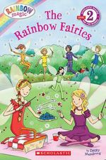 Rainbow Magic : The Rainbow Fairies : Scholastic Readers Level 2