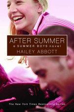 Summer Boys #3 : After Summer - Hailey Abbott