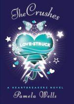 The Crushes : A Heartbreakers Novel - Pamela Wells