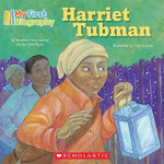 Harriet Tubman : My First Biography - Marion Dane Bauer