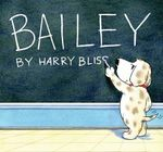 Bailey - Harry Bliss