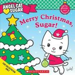 Merry Christmas, Sugar! : Angel Cat Sugar - Ellie O'Ryan
