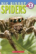 Spiders : Scholastic Readers Level 2