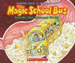 The Magic School Bus Inside the Human Body - Audio : Magic School Bus (Audio) - Joanna Cole