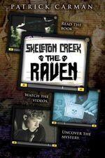 The Raven : Skeleton Creek Series : Book 4 - Patrick Carman