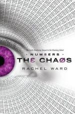 Numbers Book 2 : The Chaos - Rachel Ward
