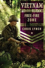 Vietnam #3 : Free-Fire Zone - Chris Lynch