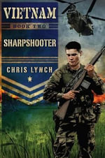 Vietnam #2 : Sharpshooter - Chris Lynch