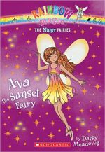 Rainbow Magic : Ava the Sunset Fairy : Night Fairies Series : Book 1 - Daisy Meadows