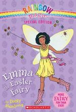 Rainbow Magic : Emma the Easter Fairy : Rainbow Magic Series Special Edition - Daisy Meadows